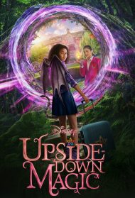 Upside Down Magic – Magia Imperfetta (2020)